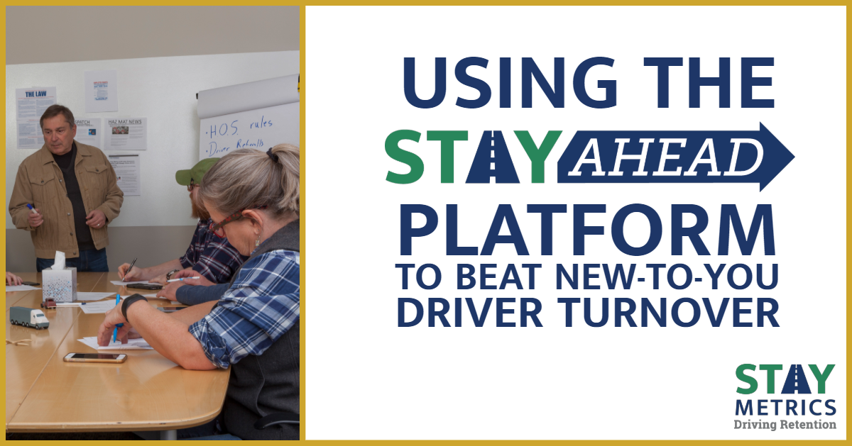 Webinar Using the Stay Ahead Platform to Beat New-to-You Driver Turnover
